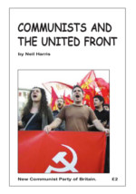 Communists & the United Front by Neil Harris